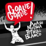 Arash - 'Goalie Goalie (Ft Nyusha, Pitbull, & Blanco