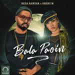 Reza Ramyar & SheryM - 'Bala Paein'