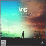 Yas - 'Bad Shodam'